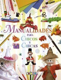 MANUALIDADES PARA CHICOS Y CHICAS