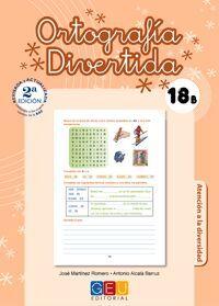 ORTOGRAFÍA DIVERTIDA 18B