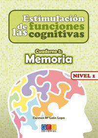ESTIMULACIÓN DE LAS FUNCIONES COGNITIVAS NIVEL 1 MEMORIA