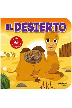 TOCA Y ESCUCHA - EL DESIERTO
